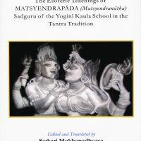 Book Review/Interview: The Kaulajnananiranaya co-translated and edited by Pandit Mukhopadhyaya & Stella Dupuis