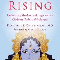 Book Review/Interview: Shakti Rising by Kavitha M. Chinnaiyan MD